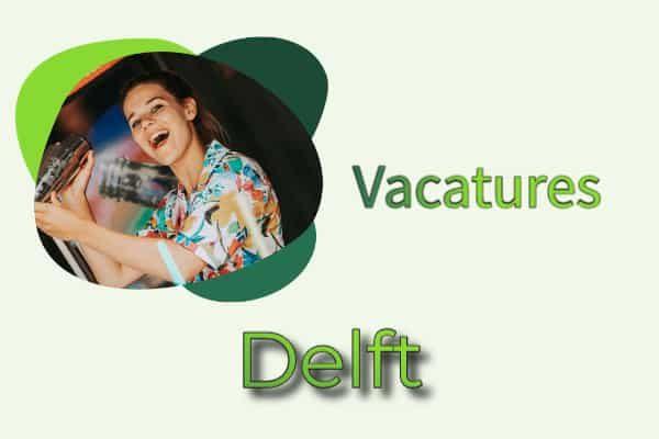 vacatures Delft