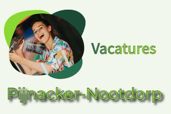 vacatures Pijnacker-Nootdorp